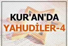 Kur'an'da Yahudiler -4