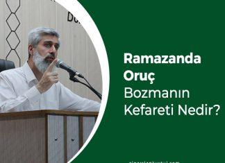 Ramazanda Oruç Bozmanın Kefareti Nedir?