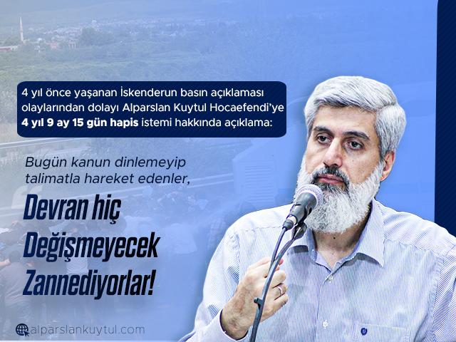 Alparslan Kuytul Hocaefendi'den Hapis Cezası Hakkında Açıklama