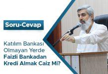 Katılım Bankası Olmayan Yerde Faizli Bankadan Kredi Almak Caiz Mi?