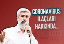Coronavirüsü İlaçları Hakkında Ne Düşünüyorsunuz?