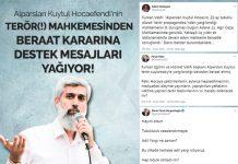 Alparslan Kuytul Hocaefendi'nin Terör(!) Mahkemesinden Beraat Kararına Destek Mesajları Yağıyor!