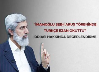 İmamoğlu Şeb-i Arus Töreninde Türkçe Ezan Okuttu İddiası Hakkında