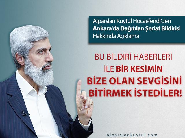 Ankara'da Dağıtılan Şeriat Bildirisi Hakkında Açıklama!