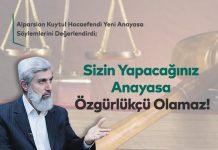Yeni Anayasa Söylemleri Hakkında: Sizin Yapacağınız Anayasa Özgürlükçü Olamaz!